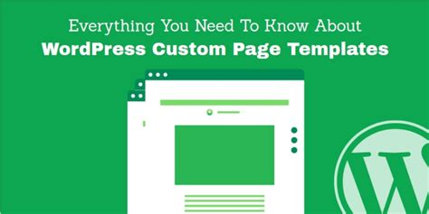 everything you need to know about wordpress custom page