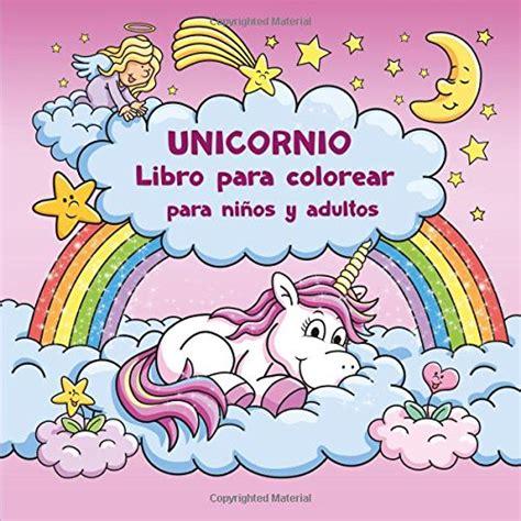 libro nios sanos adultos sanos unicornio libro para colorear para ni 241 os y adultos bono plantillas gratis para dibujar