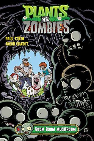 plants vs zombies volume 6 boom boom plants vs zombies volume 6 boom boom by paul tobin