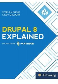 drupal themes explained drupal 8 explained your step by step guide to drupal 8