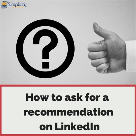 How Do I Ask For A Recommendation On Linkedin Simplicity How To Ask For A Testimonial From A Client Template