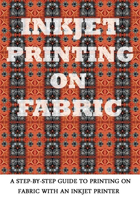 printable fabric inkjet printers inkjet printing on fabric step by step by gardendelightsarts