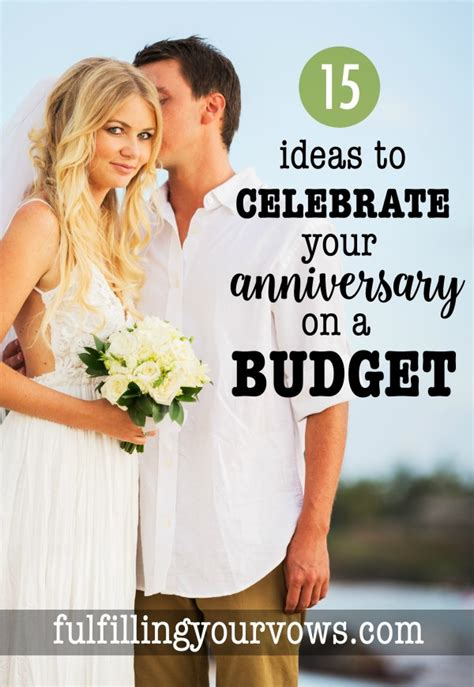 10 year anniversary ideas on a budget 15 ideas to celebrate your anniversary on a budget