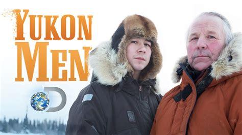 yukon men cast yukon men new season debuts in march on discovery
