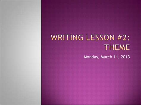 theme in literature slideshare writing lesson two theme