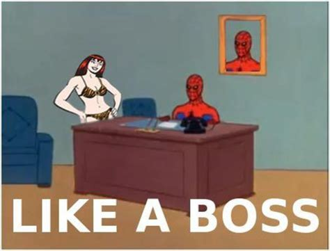 Like A Boss Know Your Meme - image 101478 like a boss know your meme