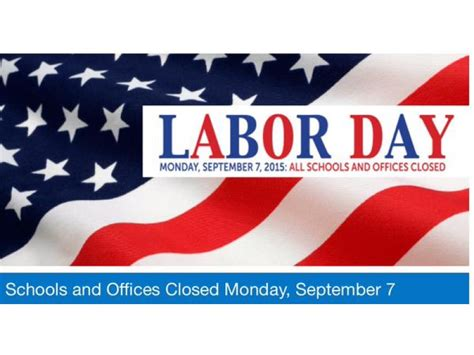 Post Office Open On Labor Day by What S Open What S Closed On Labor Day In Andover
