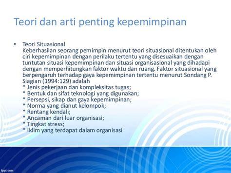 Organisasi Kepemimpinan Dan Perilaku Administrasi Sondang P Siagian kepemimpinan dyah restika