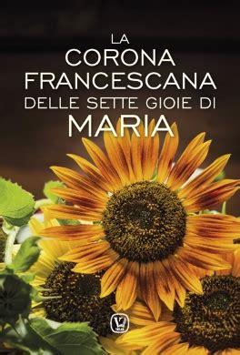 sette fiori di senape la corona francescana delle sette gioie di