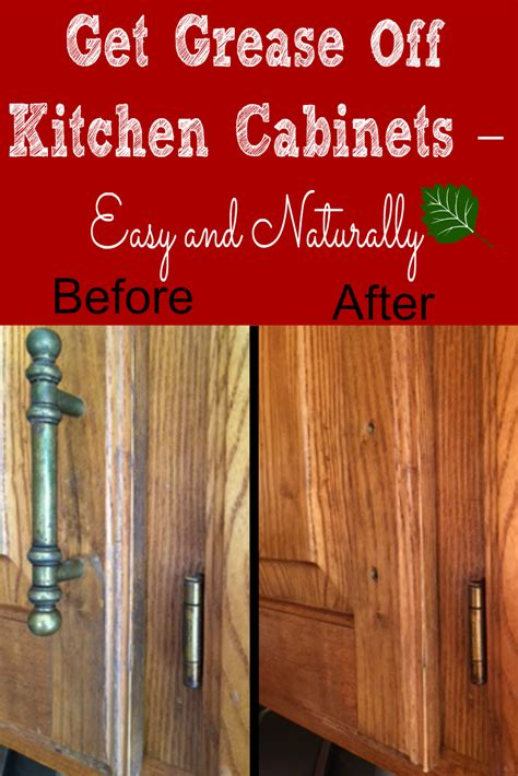 What To Use To Clean Kitchen Cabinets Get Grease Off Kitchen Cabinets Easy And Naturally