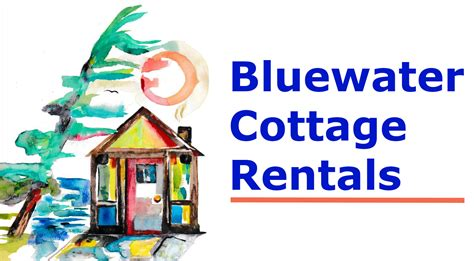 Bluewater Cottage Rentals by Bluewater Cottage Rentals Home