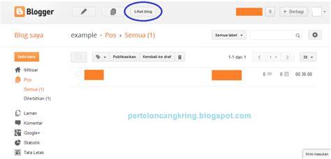cara membuat blog http cara membuat blog pada blogspot catatan mantan guru sd