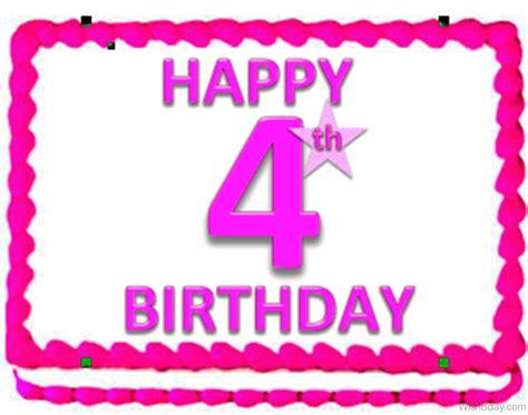 Happy 4th Birthday Wishes To My 38 4th Birthday Wishes