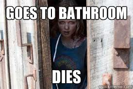 walking dead bathroom sophia walking dead memes quickmeme