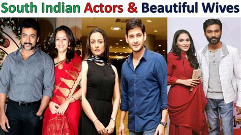 south actress wife south indian actors and their beautiful wives youtube