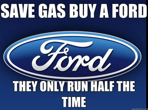 Ford Sucks Memes - anti ford memes google search ford hater pinterest