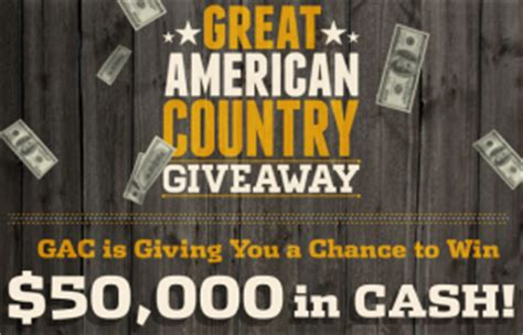Gac Great American Country Giveaway Sweepstakes - gac s great american country giveaway sweepstakes win 50 000