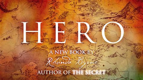 hero secret rhonda byrne 1471133443 introducing hero from rhonda byrne author of the secret youtube