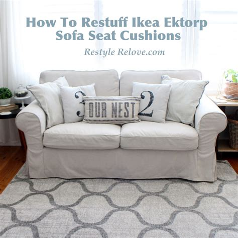 ektorp sofa cushion replacement how to restuff ikea ektorp sofa cushions cheap easy and quick