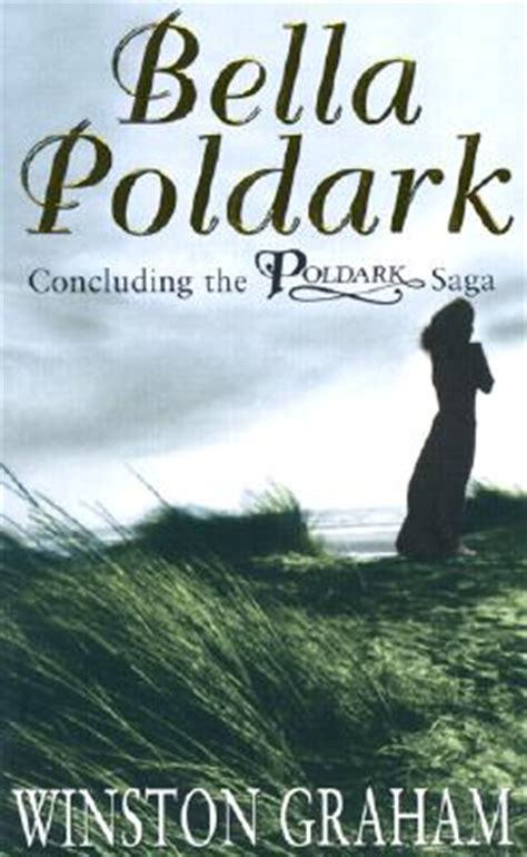 bella poldark a novel bella poldark by winston graham fictiondb