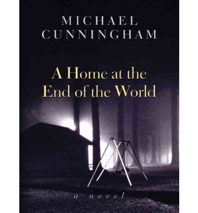 a home at the end of the world michael cunningham