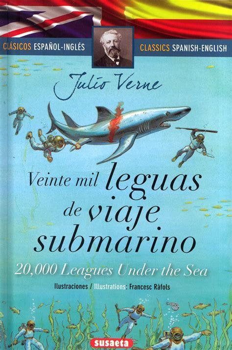 libro veinte comprar libro veinte mil leguas de viaje submarino 20 000 lenguagues under the sea