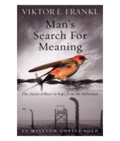 mans search for meaning mans search for meaning buy mans search for meaning online at low price in india on snapdeal