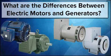 electric motor and generator difference differences between electric motors and generators l s