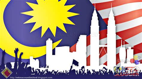 kemerdekaan malaysia 2016 sehati sejiwa bulan ulangtahun kemerdekaan ke 59 mknace