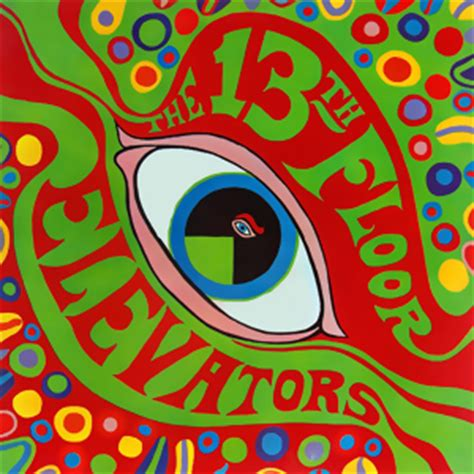 You Re Gonna Miss Me Thirteenth Floor Elevators by The Psychedelic Sounds Of The 13th Floor Elevators
