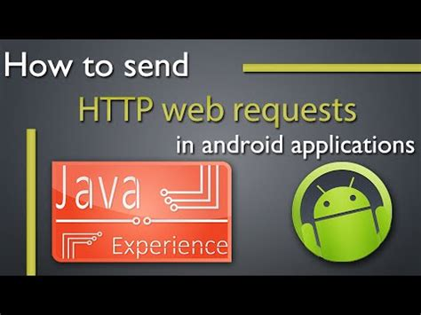 how to send from android how to send http request in android apps