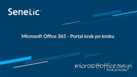 Office 365 Portal Keeps Signing Me Out Microsoft Office 365 Portal Krok Po Kroku