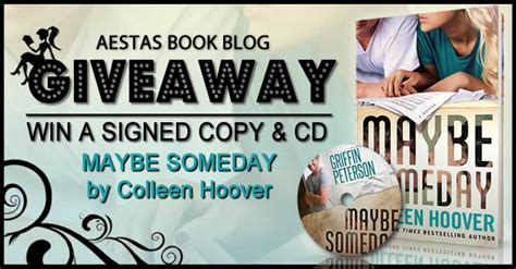 someday someday maybe a novel signed giveaway maybe someday by colleen hoover aestas