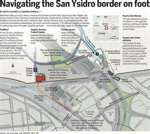 san ysidro california map san ysidro gets a second pedestrian border entrance