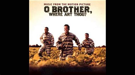 Download O Brother Where Art Thou Wallpaper Gallery O Brother Where Art Thou Soundtrack