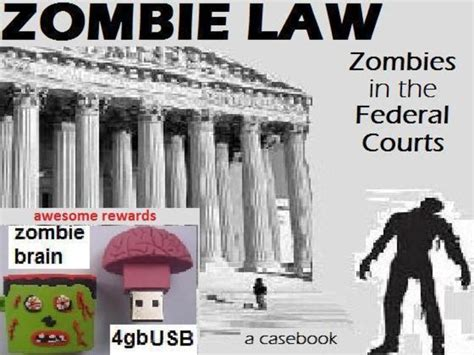 film zombie lawas zombie law zombies in the federal courts a casebook by