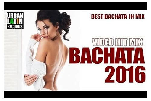 bachata 2016 video hit mix 5