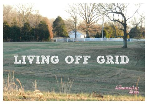 off grid living ideas off grid living