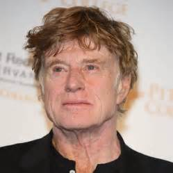 robert redford hairpiece sick robert redford forced to slow his schedule