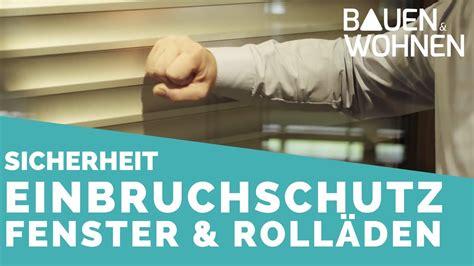 Einbruchschutz Fenster Rolladen by Einbruchschutz Bei Fenstern Rollladen