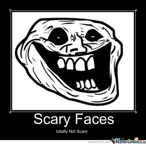 Meme Scary Face - scary faces by diceshurin meme center
