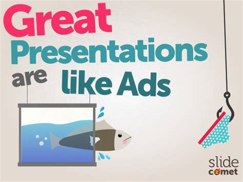 Great Presentations Are Like Ads By Slidecomet Great Powerpoint Slides