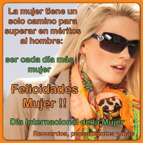 imagenes cool dia internacional dela mujer felicidades mujer d 237 a internacional de la mujer imagen