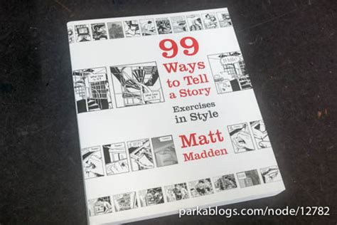 99 ways to tell book review 99 ways to tell a story exercises in style parka blogs