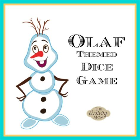 printable dice games the activity mom olaf dice game the activity mom