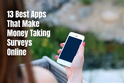 Make Money By Taking Surveys Online - 13 best apps to make money taking surveys online self made success