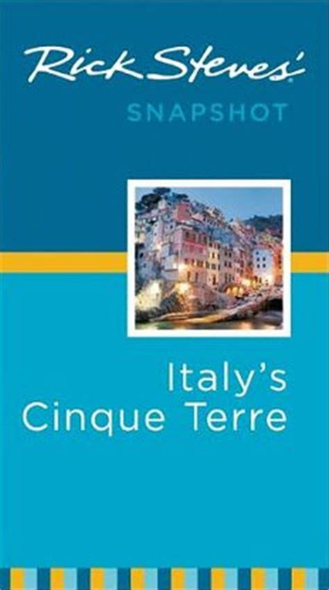 rick steves snapshot milan the italian lakes district books rick steves snapshot italy s cinque terre review