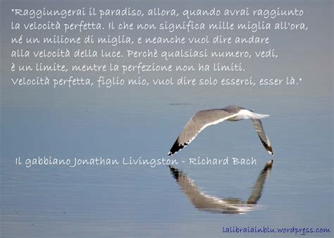 livingston gabbiano il gabbiano jonathan livingston di richard bach quando