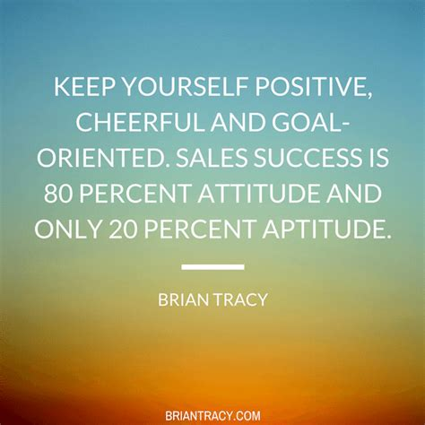 Sales Quotes 30 Motivational Sales Quotes To Inspire Success Brian Tracy