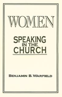 Calvin And Augustine Benjamin B Warfield speaking in the church warfield westminster